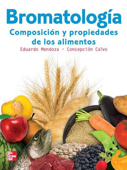 Bromatología. Composición y propiedades de los alimentos