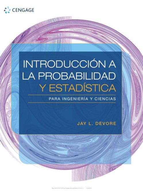 Introducción a la probabilidad y estadística para ingeniería y ciencias