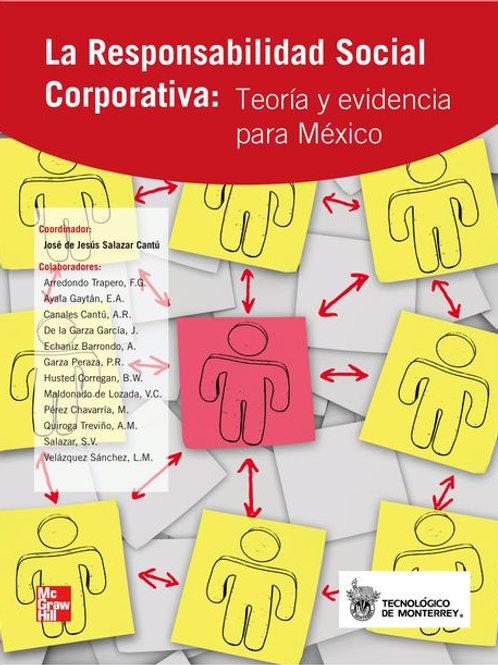 La responsabilidad social corporativa: Teoría y evidencia para México