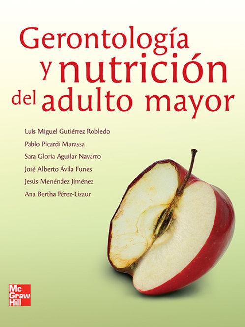 Gerontología y nutrición del adulto mayor