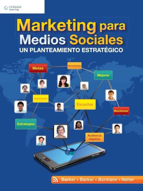 Marketing para Medios Sociales. Un planteamiento estratégico