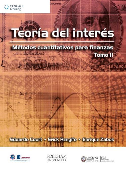 Teoría del interés. Métodos cuantitativos para finanzas Tomo II