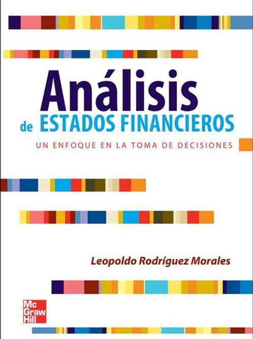 Análisis de estados financieros, Un enfoque en la toma de decisiones