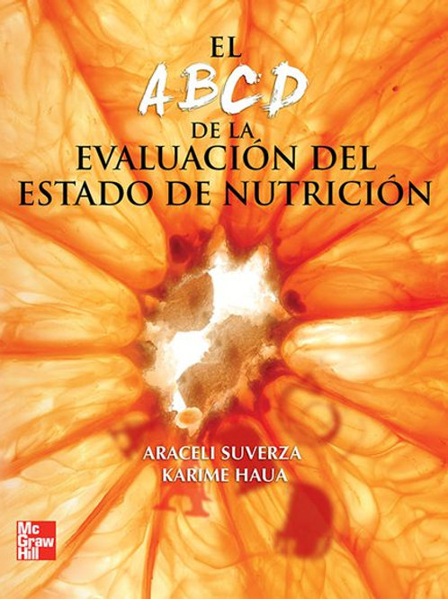 El ABCD de la evaluación del estado de nutrición