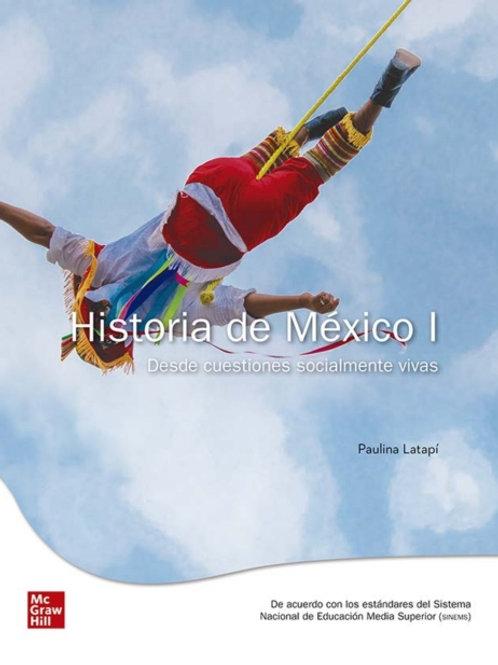 Historia de México I. Desde cuestiones socialmente vivas.