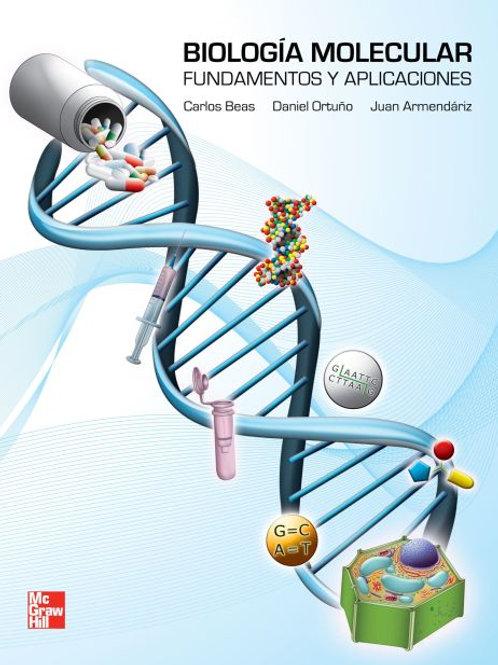 BIOLOGÍA MOLECULAR FUNDAMENTOS Y APLICACIONES