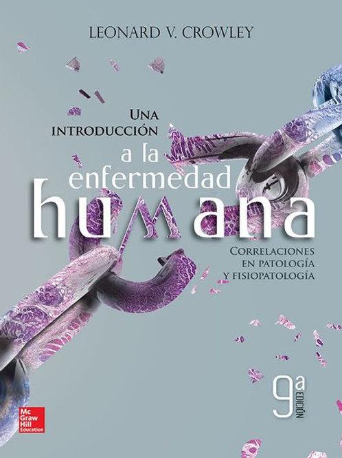 Una introducción a la enfermedad humana. Correlaciones en patología y fisiop...