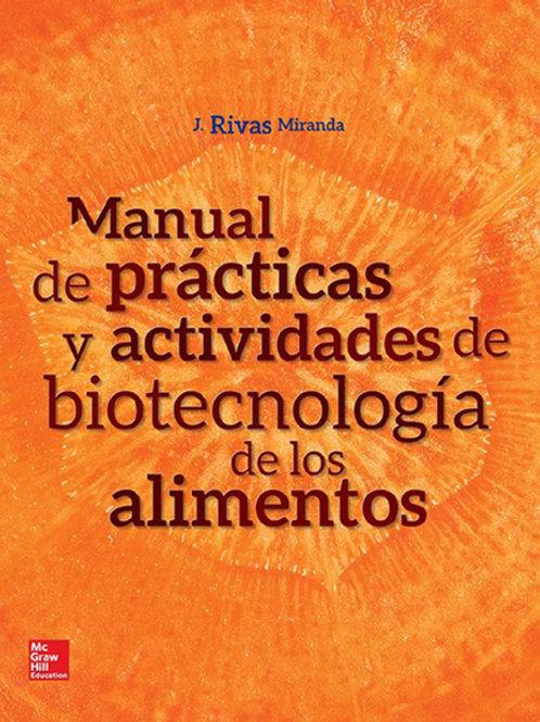 Manual de prácticas y actividades de biotecnología de los alimentos