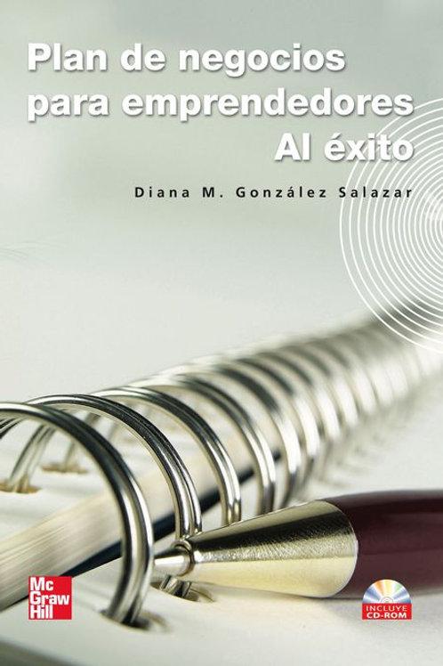 Plan de negocios para emprendedores al éxito, Metodología para el desarrollo...