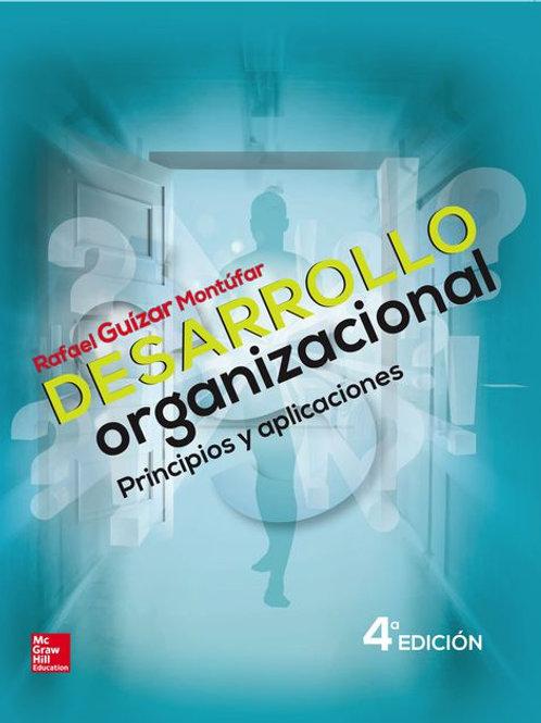 Desarrollo organizacional. Principios y aplicaciones