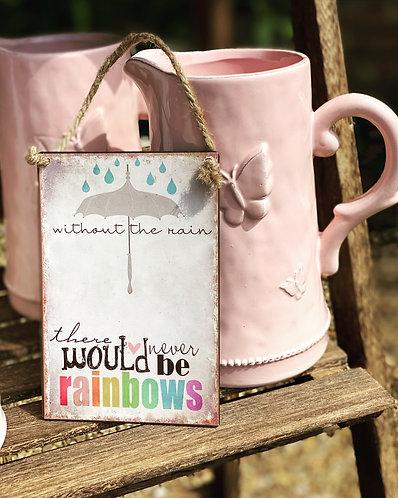 Rainbows Hanging Sign