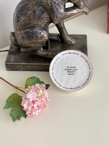 Do what makes your heart smile, Trinket Dish