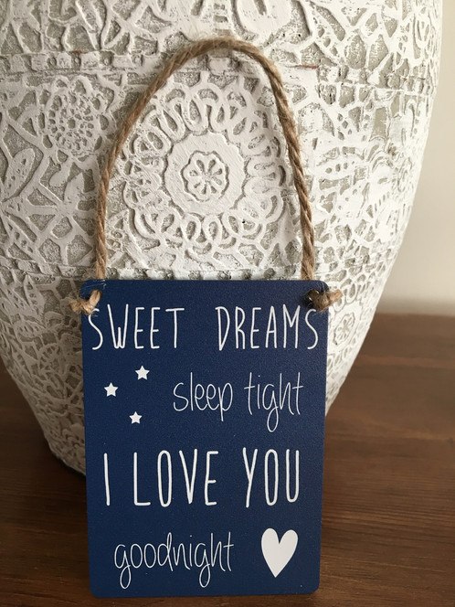 Mini Hanging Sign Sweet Dreams Sleep Tight I Love You Goodnight