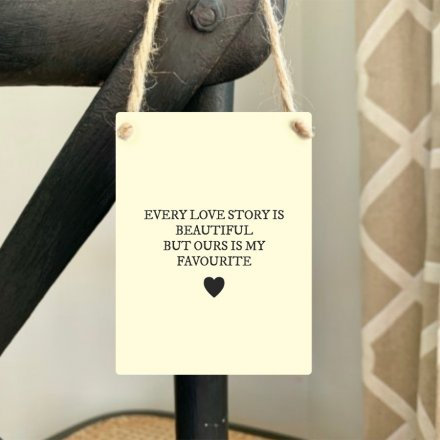 Every Love Story Mini Hanging Sign
