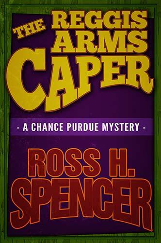 The Reggis Arms Caper