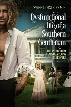 Dysfunctional life of a Southern Gentlemen (Small)
