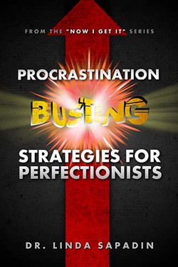 Procrastonation-Busting Strategies for Perfectionists