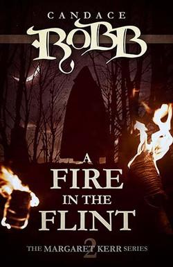 A Fire in the Flint