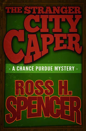 The Stranger City Caper