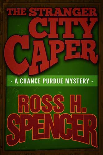 The Stranger City Caper