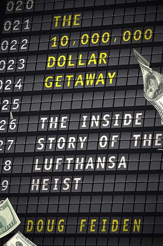The 10000000 Dollar Getaway