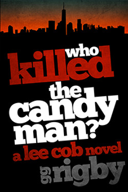 Who Killed the Candy Man?