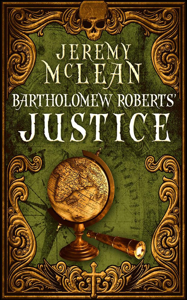 Bartholomew Roberts' Justice (Small)