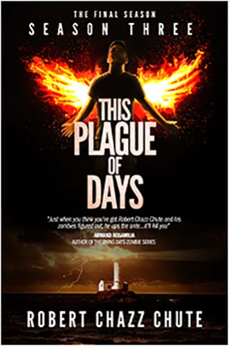 This Plague of Days Season Three