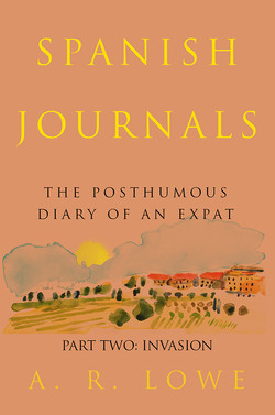 The Spanish Diaries Part Two