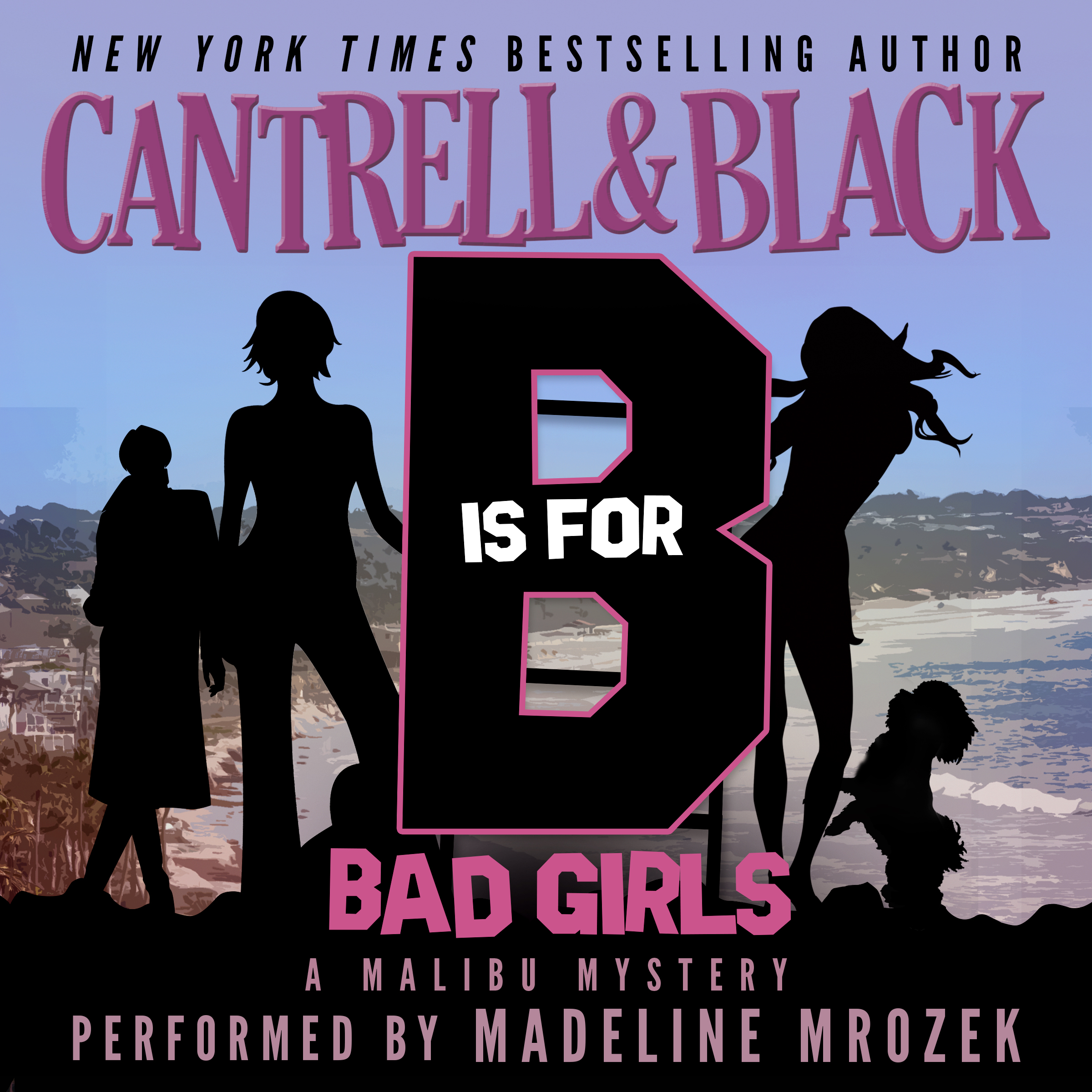 B is for Bad Girls Audiobook