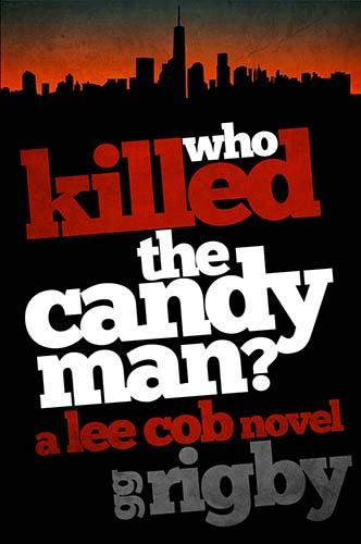 Who Killed the Candyman