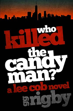 Who Killed the Candyman