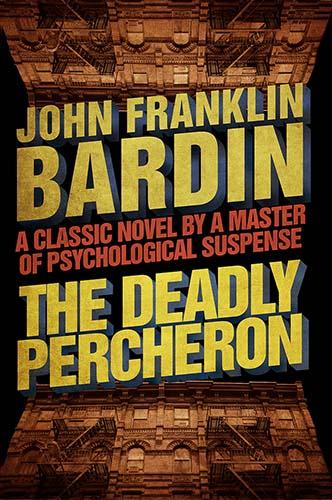 The Deadly Percheron