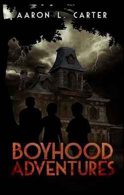 Boyhood Adventures