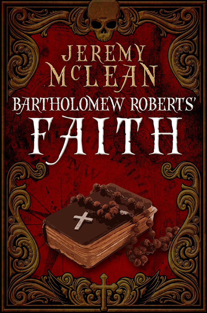 Bartholomew Roberts' Faith (Small)
