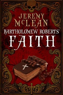 Bartholomew Roberts' Faith (Small)