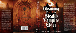 The Gloaming Rise of the Stealth Vampire Elder HB