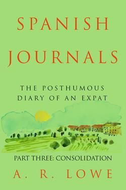 The Spanish Diaries Part Three
