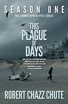 This Plague of Days I