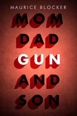 Mum Dad Gun and Son