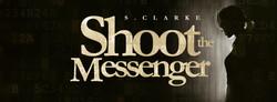 Shoot the Messenger Banner FB