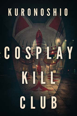 Cosplay Kill Club
