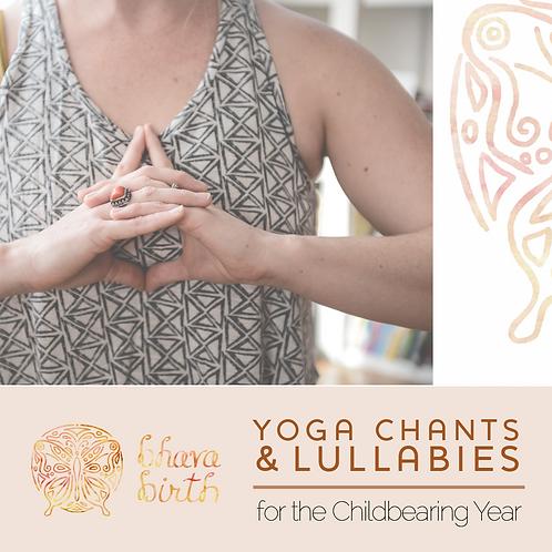 Bhava Birth Chant & Lullabies