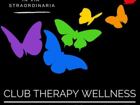 Apertura straordinaria del CLUB THERAPY WELLNESS