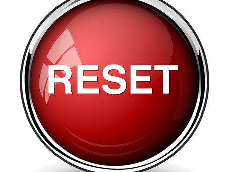 Push The Reset Button - Now