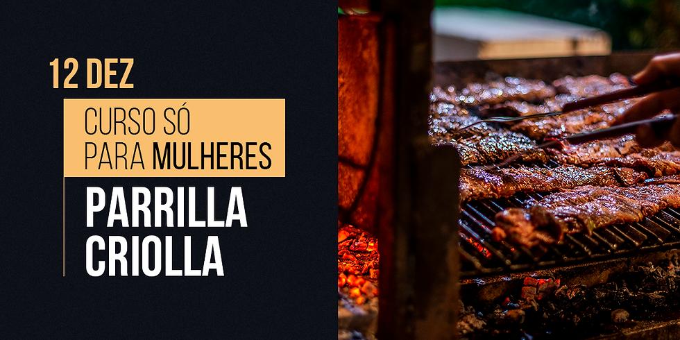 Curso Parrilla Criolla | SÓ PARA MULHERES