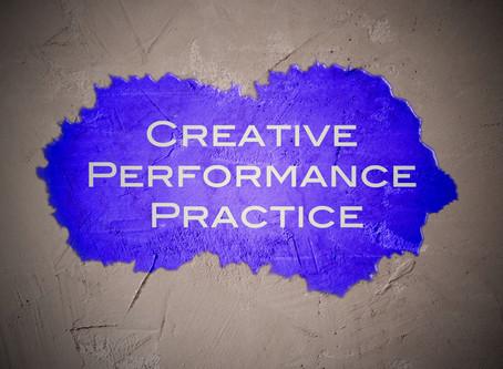 Creative Performance Practice