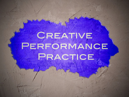 Creative Performance Practice