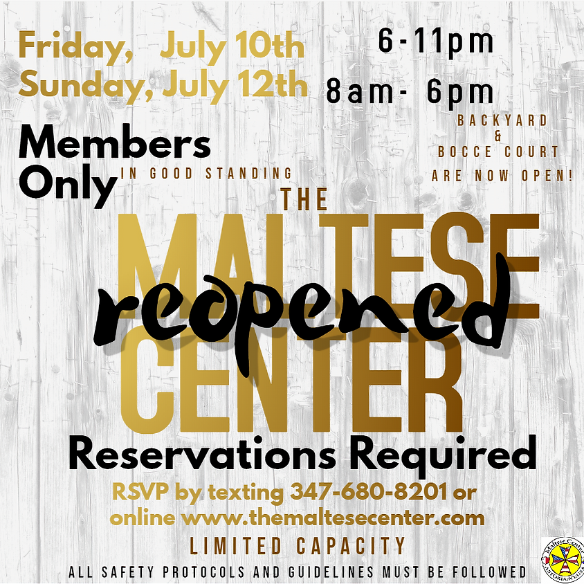 FRIDAY July 10th Members Only Reopening