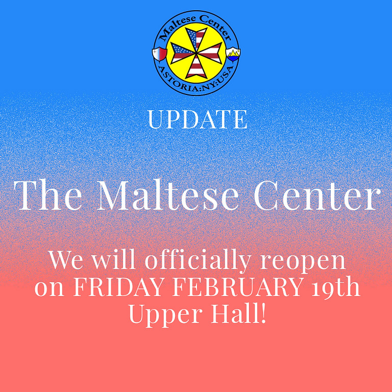 Reopening of The Maltese Center